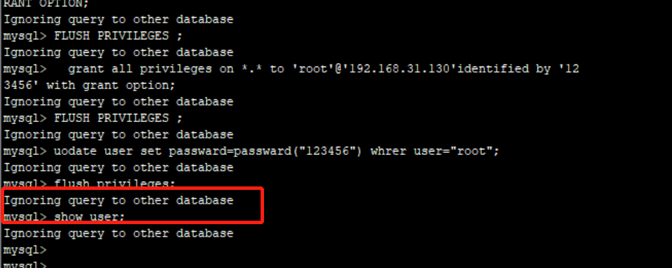 【经验】mysql 命令行查询的时候提示:Ignoring query to other database